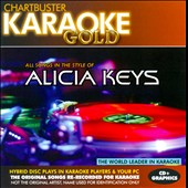 Karaoke: Karaoke Gold: All Songs in the Style of Alicia Keys