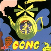 Gong: Flying Teapot (Radio Gnome Invisible, Vol. 1)