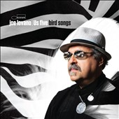 Joe Lovano Us Five/Joe Lovano: Bird Songs