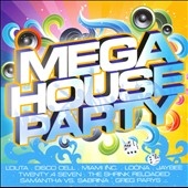Various Artists: Mega House Party [House Nation]