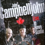 John Campbelljohn: Live in Nova Scotia
