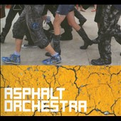Asphalt Orchestra: Asphalt Orchestra
