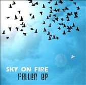 Sky On Fire: Fallen EP [EP] [Slipcase]