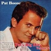 Pat Boone: Pat's Big Hits, Vol. 2