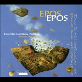 Epos: Music of the Carolingian Era / Ensemble Cantilena Antiqua, Stefano Albarello