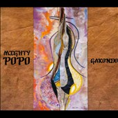 The Mighty Popo: Gakondo [Digipak] *