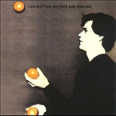 Leo Kottke: My Feet Are Smiling