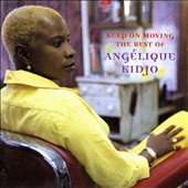 Angélique Kidjo: Keep on Moving: The Best of Angelique Kidjo