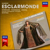 Massenet: Esclarmonde / Joan Sutherland, Jaume Aragall, Huguette Tourangeau