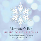 Midwinter's Eve - Music for Christmas / Warren-Green, London Chamber Orchestra