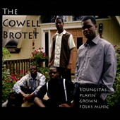 The Cowell Brotet: Youngstas Playin' Grown Folks Music [Slipcase]