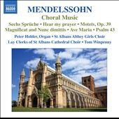 Mendelssohn: Sacred Choral Music / Choirs of St Albans Abbey, Peter Holder, organ
