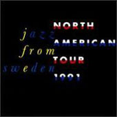 Various Artists: Jazz from Sweden: North American Tour 1991