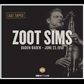Zoot Sims: Lost Tapes: Zoot Sims: Baden-Baden - June 23, 1958 [Digipak]