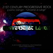 Cosmic Danger: Universe At Large [Digipak]