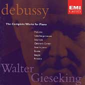 Debussy: The Complete Works for Piano / Walter Gieseking