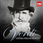 Verdi: Opera Highlights / Bergonzi, Caball&eacute;, Carreras, Cossotto, Domingo, Freni, Gobbi, Kraus, Milnes, Price et al.
