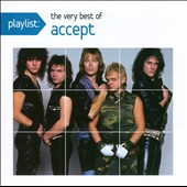 Accept: Playlist: The Very Best of Accept *