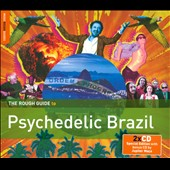Various Artists: The Rough Guide to Psychedelic Brazil [Digipak]