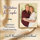 Gary Renard/Cindy Lora-Renard: Meditations for Couples
