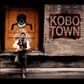 Kobo Town: Jumbie in the Jukebox [Digipak]