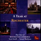 A Year at Rochester / The Choir of Rochester Cathedral