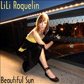 Lili Roquelin: Beautiful Sun