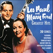 Les Paul/Mary Ford: Greatest Hits [TGG]