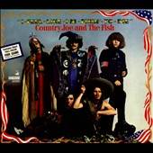 Country Joe & the Fish: I-Feel-Like-I'm-Fixin'-To-Die [Digipak]