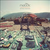 The Melodic: Effra Parade [Digipak] *