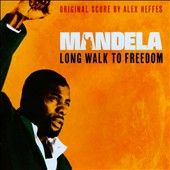 Alex Heffes: Mandela: Long Walk to Freedom [Original Score] *
