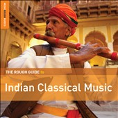 Various Artists: The  Rough Guide to Indian Classical Music [Digipak]