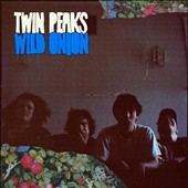 Twin Peaks (Chicago): Wild Onion [Digipak]