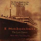 The Last Dance - Music for a Vanishing Era / I Salonisti