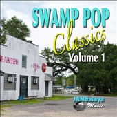 Various Artists: Swamp Pop Classics, Vol. 1