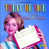 Various Artists: Treat Me Nice: The Songs of Leiber & Stoller