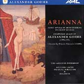Goehr: Arianna / William Lacey, Arianna Ensemble