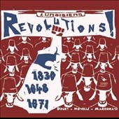 Revolutions! 1830, 1848, 1871 - Songs of 19th-Century French Rebellion / Isabelle Druet, soprano; Jean-François Novelli, tenor; Les Lunaisiens