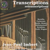 Organ Transcriptions: Works of Borodin, Haydn, Mozart, Scriabin et al. / Jean-Paul Imbert, organ