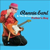 Ronnie Earl & the Broadcasters: Father's Day [Digipak] *