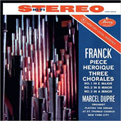 Franck: Piece Heroique; Three Chorales