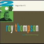 Roy Thompson and the Mellow Kings: 20 Days