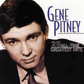 Gene Pitney: 25 All-Time Greatest Hits
