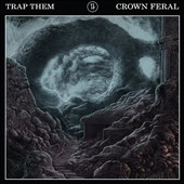 Trap Them: Crown Feral *