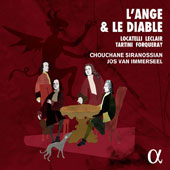 'L'Ange et le Diable' - Sonatas & suites for violin & harpsichord by Locatelli, Leclair, Forqueray and Tartini / Chouchane Siranossian, violin; Jos van Immerseel, harpsichord