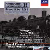 Honegger: Pacific 231, Symphony no 2, etc / Zinman, et al
