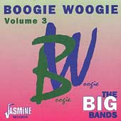 Various Artists: Boogie Woogie, Vol. 3: The Big Bands