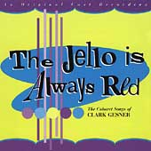 Clark Gesner: The Jello Is Always Red