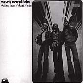 Mount Everest Trio: Waves From Albert Ayler