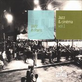 Barney Wilen: Jazz in Paris: Jazz & Cinéma, Vol. 1